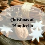 Celebrating Christmas at Monticello